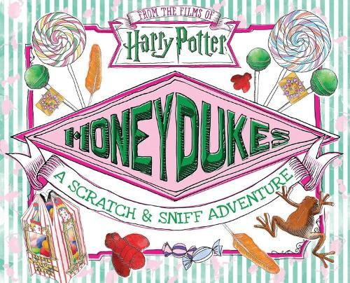 Honeydukes: A Scratch andSniffAdventure