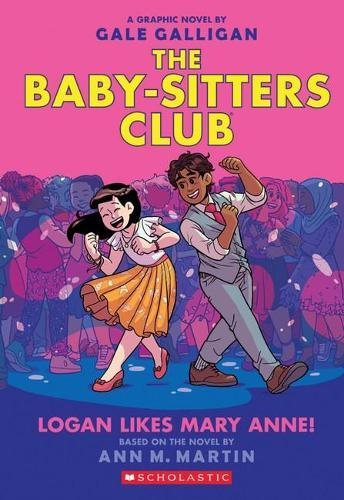 Logan Likes Mary Anne! (The Baby-Sitters Club, Graphic Novel 8)