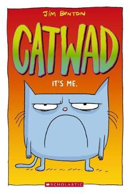 It's Me (Catwad, Book 1)