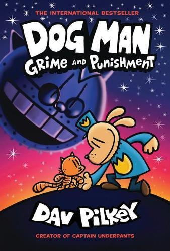 Grime and Punishment  (The Adventures of Dog Man,Book9)