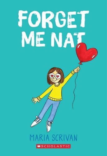 Forget Me Nat (Nat Enough, Volume 2)