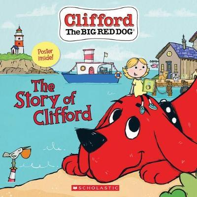 The Story of Clifford (Clifford the Big Red Dog)