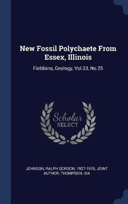 New Fossil Polychaete from Essex, Illinois: Fieldiana, Geology, Vol.33, No.25