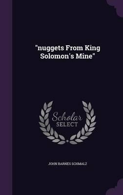 Nuggets from KingSolomon'sMine