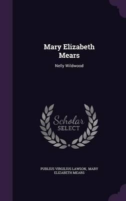 Mary Elizabeth Mears:NellyWildwood