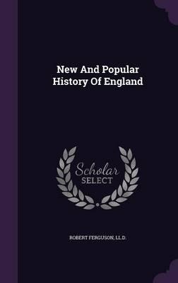 New and Popular HistoryofEngland
