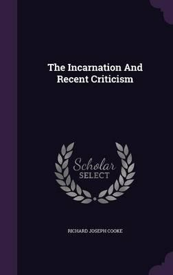 The Incarnation and Recent Criticism