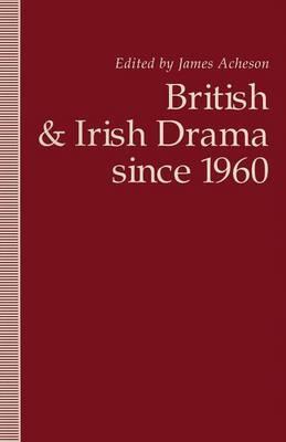 British and Irish Dramasince1960