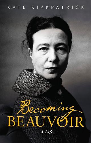 Becoming Beauvoir: A Life