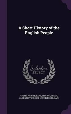 A Short History of theEnglishPeople