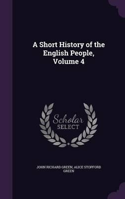 A Short History of the English People,Volume4