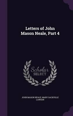 Letters of John Mason Neale,Part4