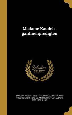 MadameKaudel'sGardinenpredigten
