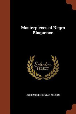 Masterpieces ofNegroEloquence