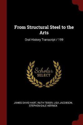 From Structural Steel to the Arts: Oral History Transcript/199