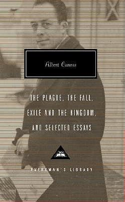 The Plague, the Fall, Exile and the Kingdom, andSelectedEssays