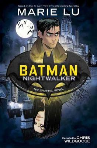 Batman: Nightwalker: TheGraphicNovel