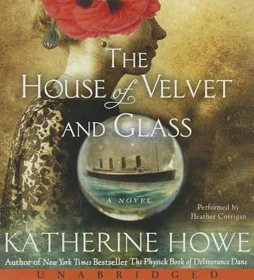 House of Velvet and Glass, Unabridged theLow-PriceCD