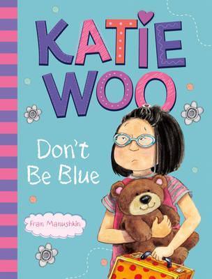 Katie Woo, Don'tBeBlue