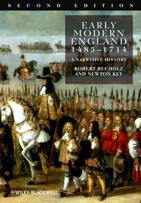 Early Modern England 1485-1714: ANarrativeHistory