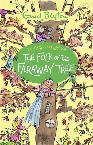 The Folk of theFarawayTree