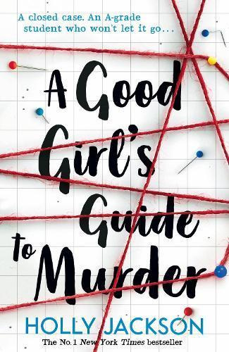 A Good Girl's GuidetoMurder