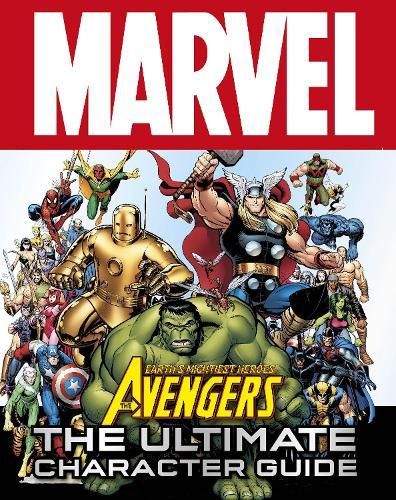 Marvel Avengers the Ultimate CharacterGuide