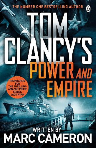 Tom Clancy's Power and Empire: INSPIRATION FOR THE THRILLING AMAZON PRIME SERIESJACKRYAN