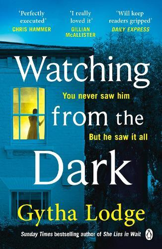 Watching from the Dark: The gripping new crime thriller from the Richard and Judy bestselling author