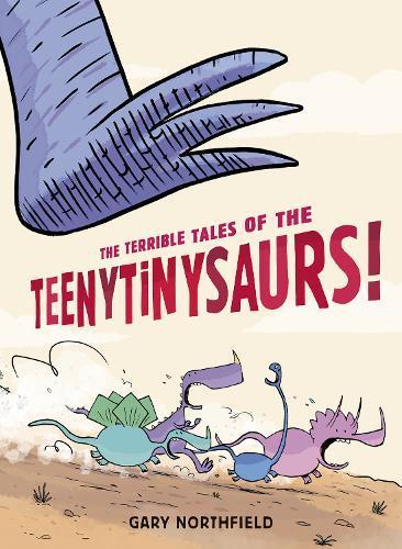 The Terrible Tales oftheTeenytinysaurs!
