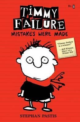 Timmy Failure Book 1: MistakesWereMade