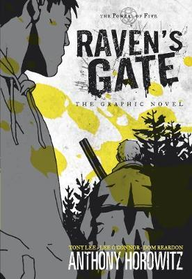 The Power of Five: Raven's Gate - The Graphic Novel