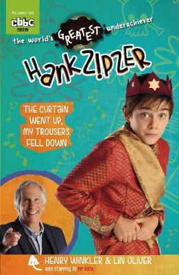 Hank Zipzer 11: The Curtain Went Up, My Trousers Fell Down