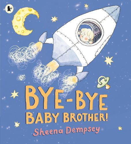 Bye-ByeBabyBrother!