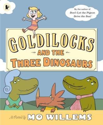 Goldilocks and theThreeDinosaurs