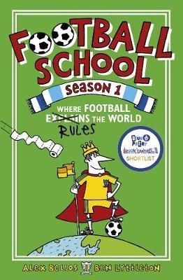 Football School Season 1: Where Football ExplainstheWorld