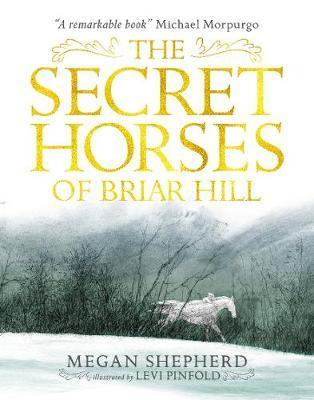 The Secret Horses ofBriarHill