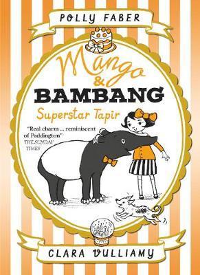 Mango & Bambang: Superstar Tapir(BookFour)