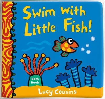Swim with Little Fish!:BathBook