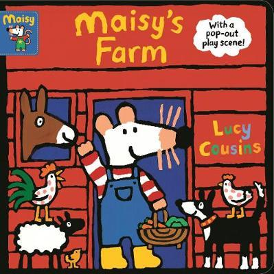 Maisy's Farm: With a pop-out play scene