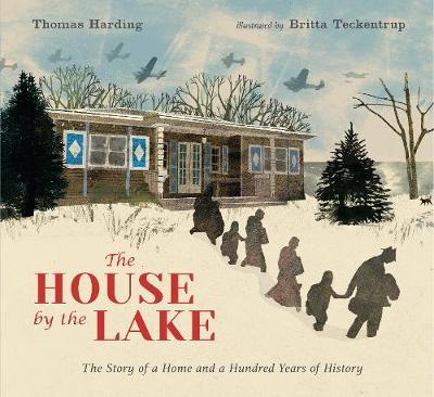 The House by the Lake: The Story of a Home and a Hundred Years of History