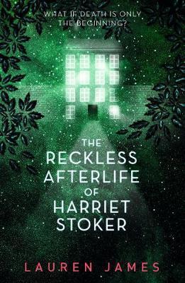 The Reckless Afterlife ofHarrietStoker