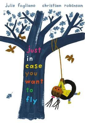 Just in Case You WanttoFly