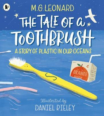 The Tale of a Toothbrush: A Story of Plastic in Our Oceans