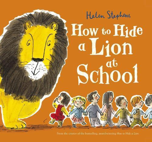 How to Hide a LionatSchool