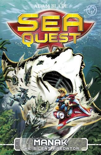 Sea Quest: Manak the Silent Predator:Book3