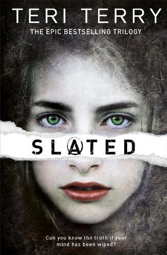 SLATED Trilogy: Slated:Book1