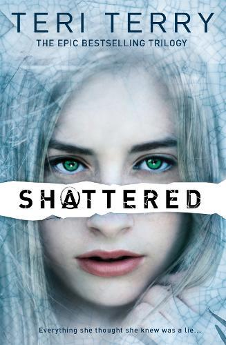 SLATED Trilogy: Shattered:Book3