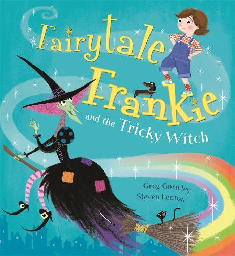 Fairytale Frankie and theTrickyWitch