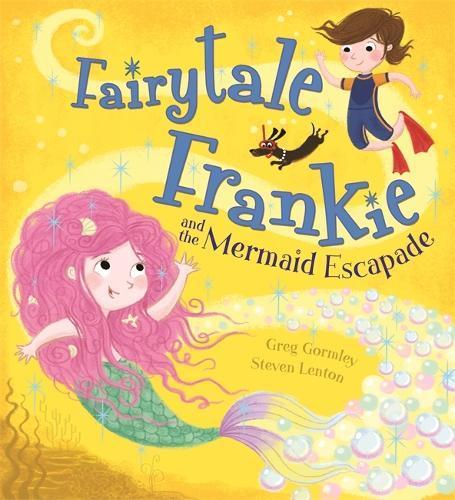 Fairytale Frankie and theMermaidEscapade